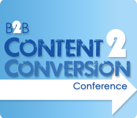 B2B Content2Conversion Conference Adds Speakers From IBM, Cigna, Avaya And Adobe