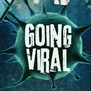 Going Viral [Infographic]
