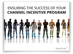 Ensuring The Success of Your Channel Incentive Program