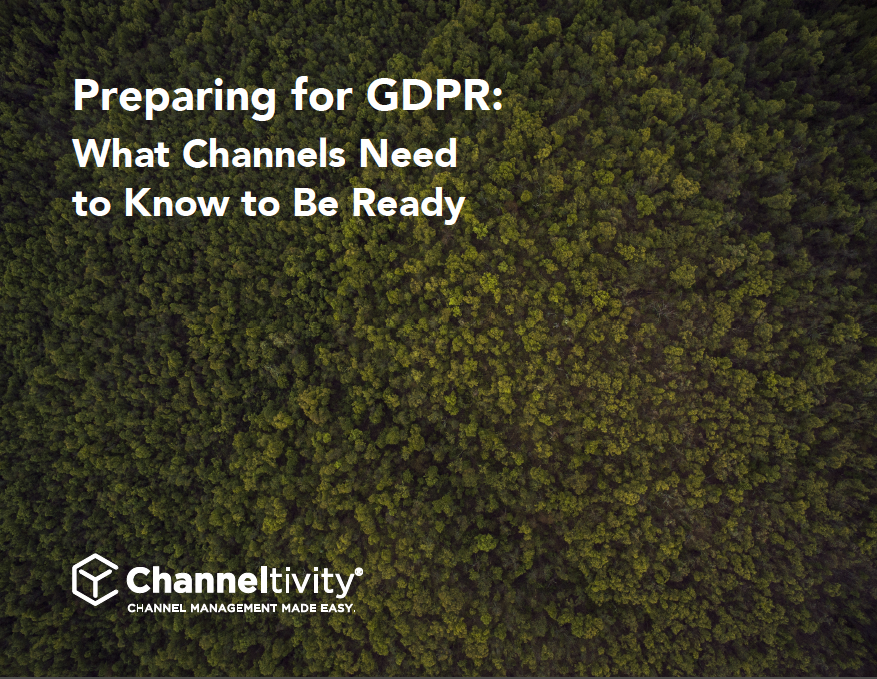 Preparing for GDPR: What Channels Need to Know to Be Ready