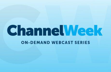 Partner Enablement Must Be Top Priority, Say ChannelWeek Presenters