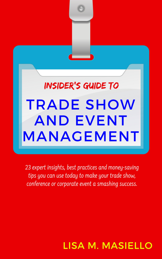 Insider's Guide to Trade Show and Event Management